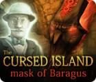 The Cursed Island: Mask of Baragus 게임