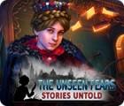 The Unseen Fears: Stories Untold 게임