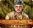 Wanderlust: Shadow of the Monolith 게임