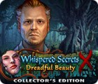 Whispered Secrets: Dreadful Beauty Collector's Edition 게임